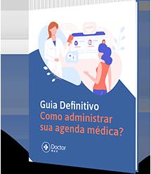 Guia Definitivo: Como administrar sua agenda médica