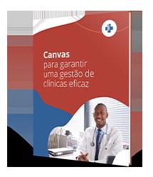 Canvas para clínicas médicas: Mapeie seu negócio e melhore resultados!