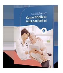 Guia Definitivo: Como fidelizar seus pacientes?