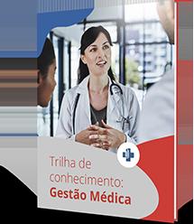 Trilha de conhecimento: Gestão Médica