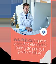 Guia prático: o que o prontuário eletrônico pode fazer por sua gestão médica?